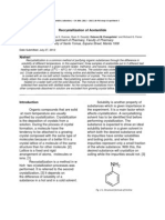 purifying acetanilide by recrystallization 1 recrystallization 1 recrystallization is the most convenient method for purifying organic compounds that are solids at room temperature compounds obtained from natural sources, or from reaction mixtures, almost always contain.
