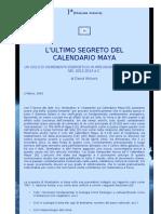 ) Stazione Celeste - David Wilcock - L'Ultimo Segreto Del Calendario Maya