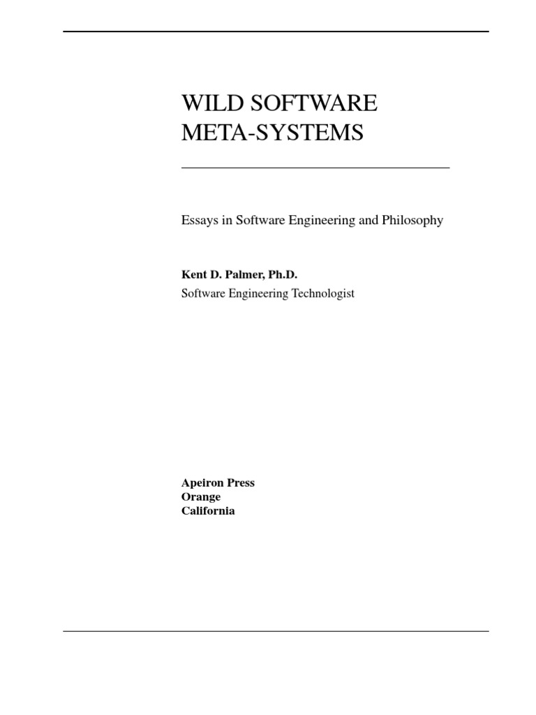 Wild Software Meta-Systems PalmerKD 2007 | System | Metaphysics