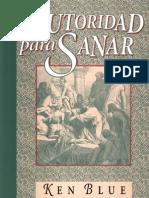 Autoridad Para Sanar - Ken Blue - Libro Cristiano -(1)