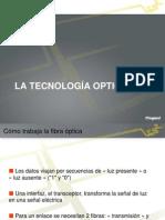 5 La tecnología óptica