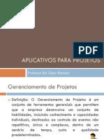 Aplicativos Para Projetos - Aula 1