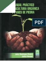 Manual Practico de Agricultura Orgánica y Panes de Piedra - Jairo Restrepo Rivera