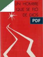 Vives, Juan Antonio - Un Hombre Que Se Fio de Dios