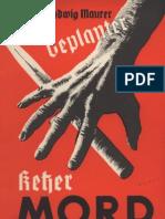 Maurer, Karl C. Ludwig - Geplanter Ketzermord im Jahre 1866; Ludendorffs Verlag, 1937,