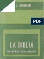 Bamberger, Bernard - La Biblia Un Enfoque Judio Moderno