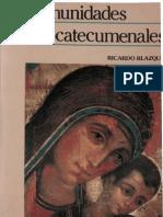 Blazquez, Ricardo - Las Comunidades Neocatecumenales