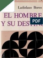 Boros, Ladislaus - El Hombre y Su Destino