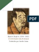 IKKYU SOJUN (1394–1481) UN PUÑADO DE POEMAS