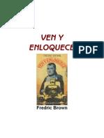 Brown, Fredric - Ven y Enloquece