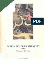 Payno, Manuel. El hombre de la situación. (1861)