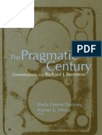 The Pragmatic Century. Conversations With Richard. J. Bernstein