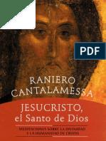 Cantalamessa, Raniero - Jesucristo El Santo de Dios