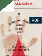Casaldaliga, Pedro - El Credo Que Ha Dado Sentido a Mi Vida