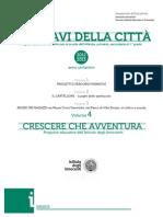 Le Chiavi della Città. Volume 4. Crescere che avventura
