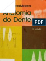 Anatomia Do Dente - Carlos Madeira - 5ED