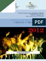 Banco de Proyectos en Ciencia y Tecnología BANCOCyT de la Fundación para la Investigacitón y Desarrollo de Tecnologías Innvoadoras (FUNDATIC's), Año 2012, No. 1