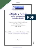 P. Anibal Rottjer - Objeto y Acción de la Masonería