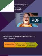 Diagnostico y Tratamiento Pulpar1