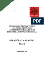 Tráfico de mulheres, crianças e adolescentes para fins de exploração sexual comercial - Pestraf Nacional - 2002