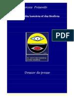 Dossier de presse Carré des ténébres et des lumières©