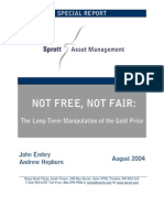 Not Free, Not Fair - The Long Term Manipulation of the Gold Price - Sprott Asset Management Special Report
