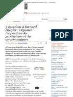 3 questions à Bernard Stiegler _ Dépasser l'opposition des producteurs et des(..