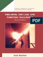Firearms Law Forensic Ballistics 2004