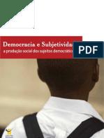 Demografia e Subjetividade - a produção social dos sujeitos democráticos