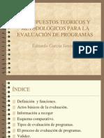Presupuestos Teoricos y Metodologicos Para La Evaluacion de Programas