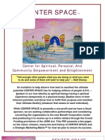 Introduction to CENTER SPACE and an Invitation To Help Millions of People A.R.K.--Awaken to Spirit, Realize More of Their Potential and Know How to Fulfill Their Purpose!