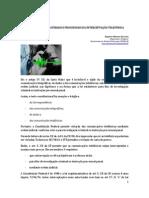 Peculiaridades materiais e processuais da interceptação telefonica