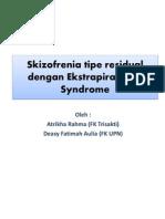 Skizofrenia Tipe Residual Dengan Ekstrapiramidal Syndrome