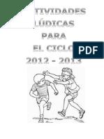 Actividades Ludicas Para Ciclo Escolar 2012 2013