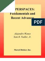 17_Illanes, A., Nadler, Jr., S.B. Hyperspaces (Marcel Dekker, 1999) (ISBN 9780824719821)