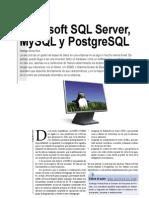 Microsoft SQL Server, MySQL y PostgreSQL