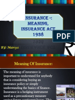 Insurance;Meaning ,Insurance Act 1938