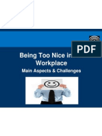 Being Too Nice in the Workplace - Main Aspects and Challenges