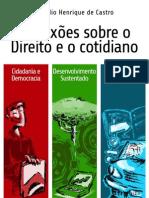 Reflexões sobre o Direito e o Cotidiano - Claudio Henrique de Castro