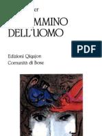 Martin Buber - Il Cammino Dell'Uomo