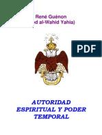 Autoridad Espiritual Y Poder Temporal (René Guenon)
