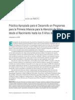 Declaración de Posición NAEYC 2009 Práctica Apropiada para el Desarrollo en Programas para la Primera Infancia para la Atención de Niños desde el Nacimiento hasta los 8 Años de Edad