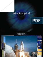 What is Physics?