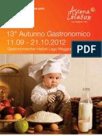 Rassegna Autunno Gastronomico Lago Maggioree Valli 2012