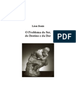 Leon Denis - O Problema Do Ser, Do Destino e Da Dor