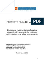 Design and implementation of routing protocols with anonymity for vehicular ad-hoc networks in urban environments