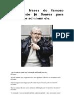 Algumas frases do famoso comediante Jô Soares para todos que admiram ele