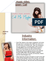 Case study 3, Carly Rae Jepsen call me maybe