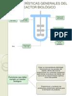 2.1  Caracteristicas generales de un Reactor biológico