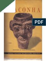 """Estudo sobre as conclusões aprovadas pelo """"Convênio da Maconha"""", realizado na cidade de Salvador em Dezembro de 1946"""